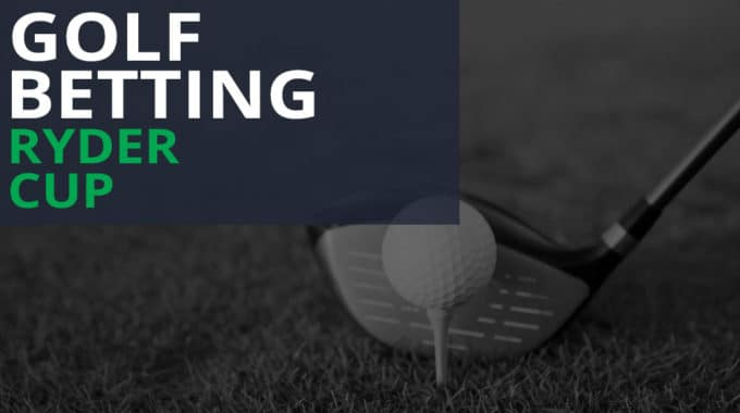 Ryder Cup Appreciation and Golf Betting